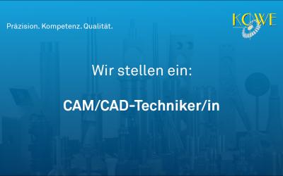 CAM/CAD-Techniker/in gesucht