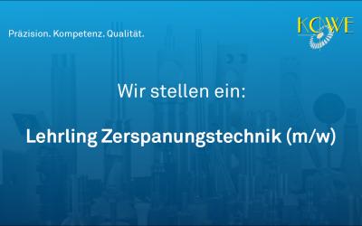 Lehrling Zerspanungstechnik gesucht (ab 01.09.2018)